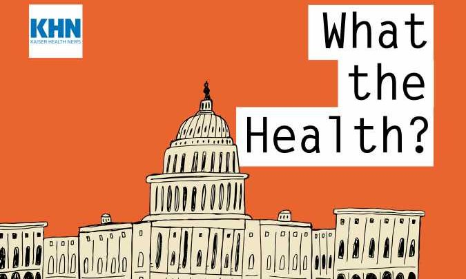 KHN's 'What the Health?': The Autumn of Democrats' Discontent